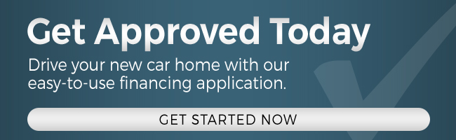 Button reads get approved today. Drive your new car home with our easy-to-use financing application.